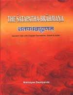 Satapatha Brahmana (Sanskrit Text with English Translation, Notes and Index), 4 Vols: Maitreyee ...