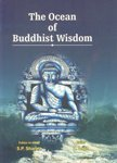 The Ocean of Buddhist Wisdom (Vol. IV): S. P. Sharma