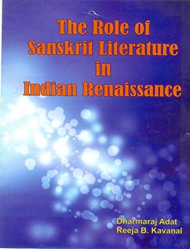 The Role of Sanskrit Literature in Indian: Dharmaraj Adat Reeja