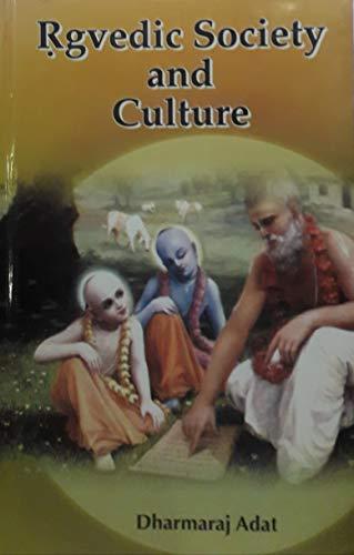 Rigvedic Society and Culture: Dharmaraj Adat