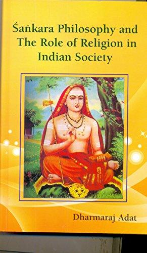 Sankara Philosophy and the Role of Religion: Dharmaraj Adat
