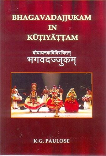 Bhagavadajjukam in Kutiyattam: K.G. Paulose