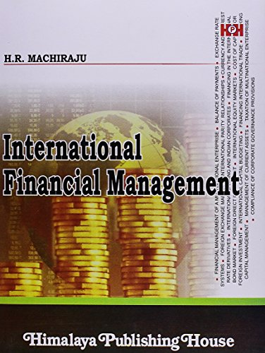 INTERNATIONAL FINANCIAL MANAGEMENT: H.R. Machiraju