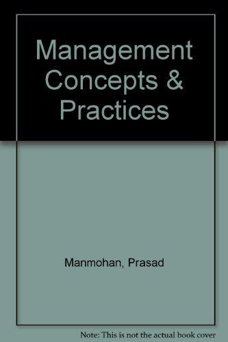 MANAGEMENT CONCEPTS AND PRACTICES: Manmohan Prasad