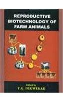 Reproductive Biotechnology of Farm Animals: Y G Dugwekar