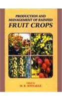 Production and Management of Rainfed Fruit Crops: Sontakke MB