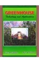 Greenhouse : Technology and Applications: Vilas M Salokhe and Ajay K Sharma