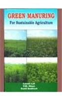 Green Manuring : For Sustainable Agriculture: Laxmi Lal; P M Khan and Sunil Dadhich