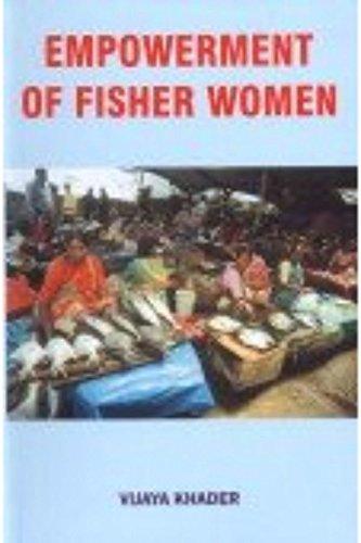 Empowerment of Fisher Women: Khader Vijaya