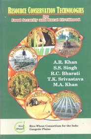Resource Conservation Technologies For Food Security and: Edited by A.R.