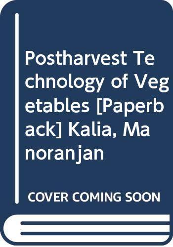 Postharvest Technology of Vegetables: Kalia, Manoranjan