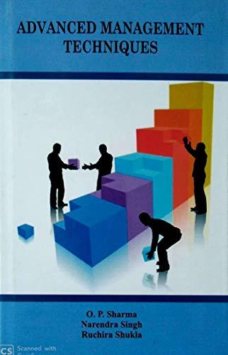 Advanced Management Techniques: O.P. Sharma, Narendra