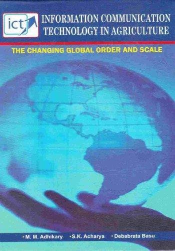 Ict in agriculture the changing global order and scale by mm ict in agriculture the changing global order and scale mm adhikary sk acharya and fandeluxe