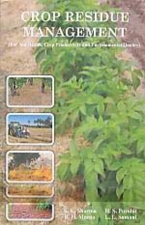 9788183213851: Crop Residue management: For Soil Health, Crop Productivity & Environmental Quality