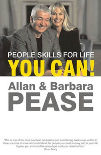 You Can!: People Skills for Life (9788183220736) by Allan Pease; Barbara Pease