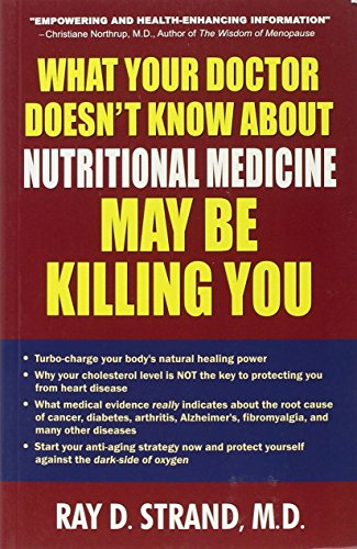 9788183221313: What Your Doctor Doesn't Know About Nutritional Medicine May be Killing You