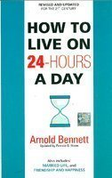 9788183221320: How to Live on 24 Hours a Day