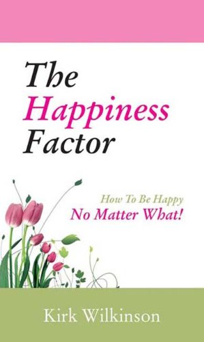 9788183221696: HAPPINESS FACTOR, THE