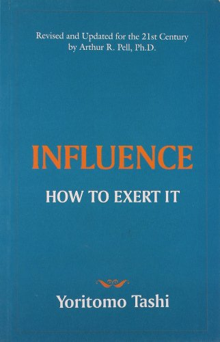 9788183222099: INFLUENCE - How to Exert It
