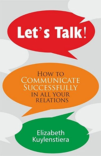 9788183224116: LET'S TALK : How to Communicate Successfully in all your Relations