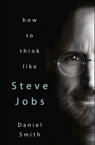 9788183224796: HOW TO THINK LIKE STEVE JOBS