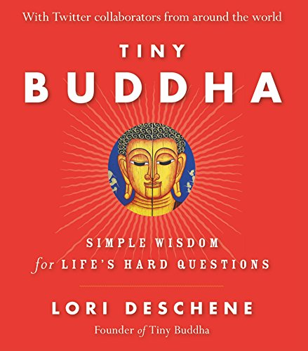 9788183225311: Tiny Buddha: Simple Wisdom for Lifes Hard Questions