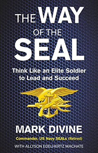 9788183225724: The Way of the Seal: Think Like An Elite Warrior to Lead and Succeed