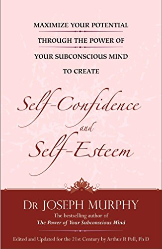 9788183226226: MAXIMIZE YOUR POTENTIAL THROUGH THE POWER OF YOUR SUBCONSCIOUS MIND TO DEVELOP SELF-CONFIDENCE AND S