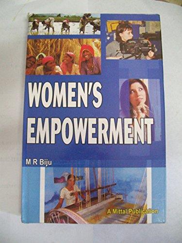 Womens Empowerment : Politics and Policies: M R Biju
