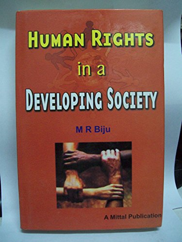 Human Rights in a Developing Society: M R Biju