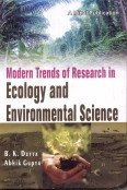 Modern Trends of Research in Ecology and: B K Dutta