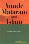 Vande Mataram and Islam