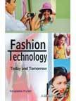 Fashion Technology : Today and Tomorrow: Nirupama Pundir