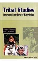 Tribal Studies: Emerging Frontiers of Knowledge: Tamo Mibang, Maguni