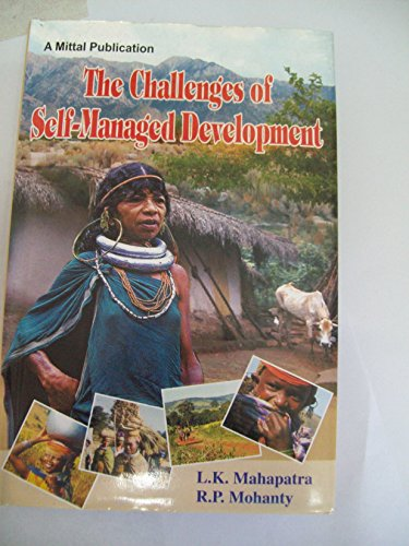 The Challenges of Self-Managed Development: L.K.Mahapatra, R.P. Mohanty