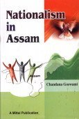 Nationalism in Assam: Chandana Goswami