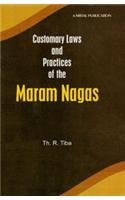 Customary Laws and Practices of the Maram: Tiba Th.R.