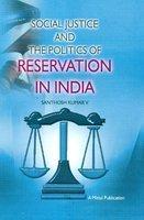 Social Justice and The Politics of Reservation: Santhosh Kumar V.