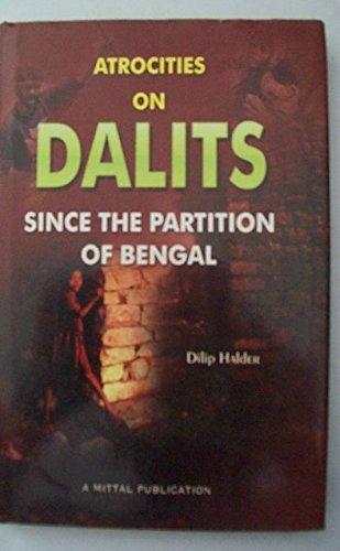 9788183242615: Atrocities on Dalits Since the Partition of