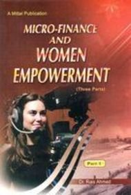 Micro Finance and Women Empowerment (3 Parts-Set): Rais Ahmad
