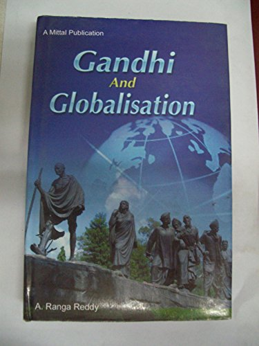 Gandhi and Globalisation: A Ranga Reddy