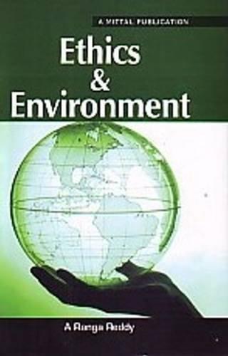 Ethics & Environment: Reddy A. Ranga