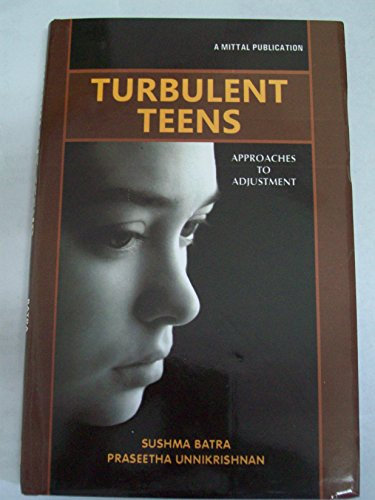 9788183243506: Turbulent Teens: Approaches to Adjustment