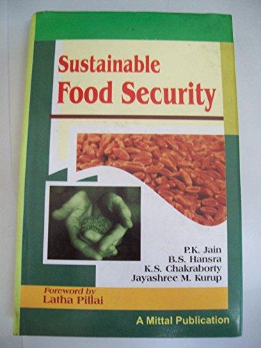 Sustainable Food Security: P.K. Jain, B.S.