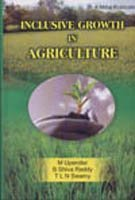 Inclusive Growth in Agriculture (Hardback): M. Upender