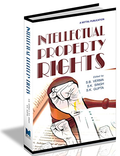 Intellectual Property Rights: S. B. Verma,