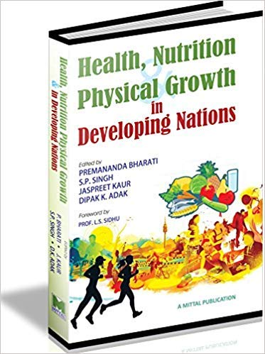 Health, Nutrition and Physical Growth in Developing: Adak Dipak K.