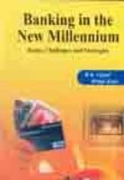 Banking in the New Millennium : Issues: R K Uppal