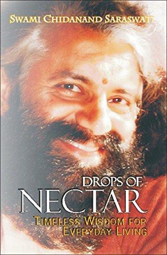 Drops of Nectar: Swami Chidanand Saraswati