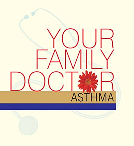 Your Family Doctor Asthma: Understanding Asthma /: Vinod Wadhwa
